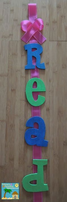 Cute READ sign for classroom- step by step directions! New Check Out Chart and DIY READ Sign | My Primary Paradise