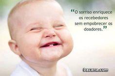 O Sorriso é uma conseqüência direta da felicidade.O Sorriso é a expressão mais bonita que o ser humano tem. O Sorriso embeleza qualquer pessoa,independente de sua aparência. Portanto, SORRIA SEMPREpara que o amor que está em Você, BRILHE. curta bacana.com https://www.facebook.com/nacontacom