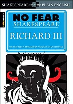 Sparknotes Richard III (No Fear Shakespeare)