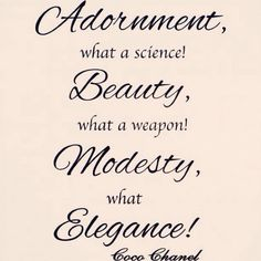 Modesty is the best.