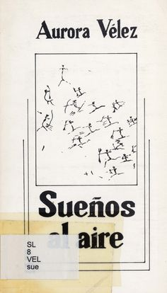 SUEÑOS AL AIRE (Aurora Vélez), Taller de Escritura, Asociación de Vecinos Batasuna, 1984.