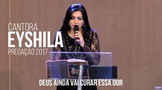 Eyshila Pregação Evangélica 2017
