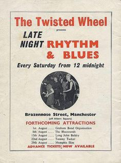 The Twisted Wheel on Manchesterbeat - the group and music scene of Manchester in the Manchester, Memphis Slim, Billboard Magazine, 60s Music, Sweet Soul, Music Magazines, Northern Soul, Long Johns, Keep The Faith
