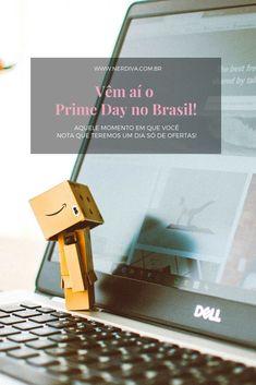 Se você como eu adora acompanhar as notícias do mercado de ecommerce no Brasil e no mundo, já deve ter ouvido falar do Prime Day, e para nossa felicidade, é a primeira vez que vai rolar aqui no Brasil! Adora, Ecommerce, First Time, Happiness, Brazil, World, E Commerce