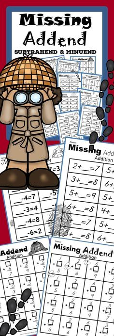 Missing Addend, Minuend, and Subtrahend In Missing Addend, Minuend, and Subtrahend, you will find a fun approach to looking for the missing number in each problem with a detective theme. Let students pretend they are detectives searching for the missing number in addition and subtraction problems.