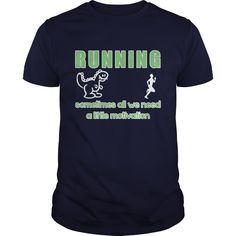 Running Sometimes All We Need A Little Motivation Great Gift For Any Running Lover Check more at http://runningteeshirt.com/2016/12/26/running-sometimes-all-we-need-a-little-motivation-great-gift-for-any-running-lover/
