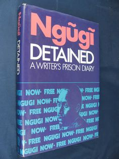 Ngugi wrote some of his best work in prison, on a roll of toilet paper, with a stub of pencil, and a dental infection, as he tried to make sense of his young country. Dental Hygiene, Dental Care, Tooth Infection, African Literature, Dental Cosmetics, Dental Crowns, Great Books To Read, Healthy Teeth, Art Lessons