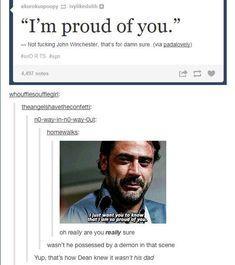 The Supernatural Fandom: When Lucifer is nicer than the main characters' father. - The Supernatural Fandom: When Lucifer is nicer than the main characters' father. Sam Dean, Castiel, Dean Winchester, Winchester Brothers, Impala 67, Im Proud Of You, Supernatural Memes, Supernatural Tattoo, Supernatural Wallpaper