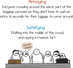 The crap we put up with getting on and off an airplane - panel 5 Haha Funny, Funny Stuff, Hilarious, Lol, Funny Things, The Oatmeal Comics, Airport Jobs, Can't Stop Laughing, I Can Relate