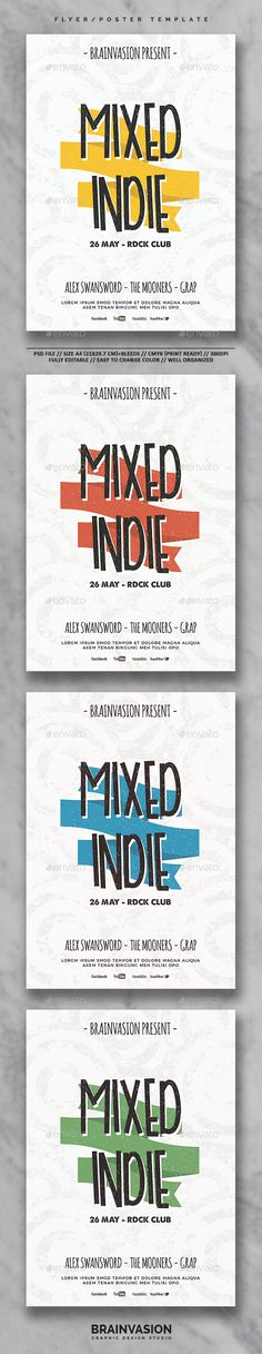 Indie Flyer/Poster Template Vol.26 by Brainvasion FeaturesPSD files Print Ready A4 Size / 21×29,7 cm 300 dpi / CMYK Simple to Customize Well Organized Layers Only FREE fonts used F