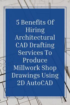 5 Benefits Of Hiring Architectural CAD Drafting Services To Produce Millwork Shop Drawings Using 2D AutoCAD. ... .. . #theaecassociates #caddesign #cadservices #cadoutsourcing #architecturalcaddrafting #2dcaddrawing #designsupportservices #CAD #cadoutsourcingservice #millworkdesign