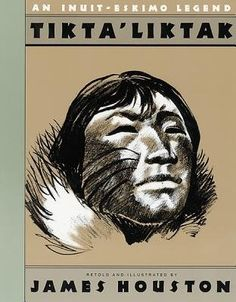 Tikta'liktak : an Inuit-Eskimo legend. [James Houston] -- A young Eskimo hunter fights for survival while stranded on an isolated and desolate island. Survival Prepping, Survival Skills, Survival Food, Wilderness Survival, Savings Planner, Budget Planer, Family Adventure, Finance Tips, Money Tips