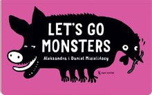 Let's Go Monsters - Wydawnictwo Dwie Siostry