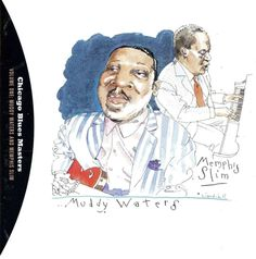 1995 Muddy Waters & Memphis Slim - Chicago Blues Masters, Vol. 1 (Capitol Blues Collection [Capitol cover illustrations by Joe Ciardiello Memphis Slim, Blue Poster, Muddy Waters, Blues Music, Cover Art, Album Covers, Rockabilly, Rock And Roll, Illustrators