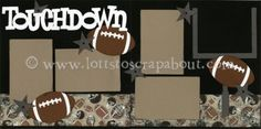 Touchdown Scrapbook Page Kit by Lott's to Scrap About