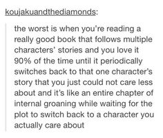 YES. Particuarly the books in Heroes of Olympus... All I want is PERCY. And the Blood of Olympus has to RUIN IT