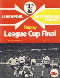 1978 League Cup Final Replay Liverpool v Nottingham Forest Football Programme Liverpool Football Club, Liverpool Fc, Nottingham Forest Fc, Pure Football, Football Program, School Football, Vintage Football, Old Trafford, Replay