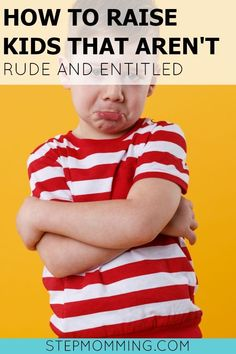 How to Raise Kids that Aren't Rude and Entitled | Today's Generation | Raising Respectful Children | Teaching Kids Responsibility | Parenting Tips | Parenting Resources