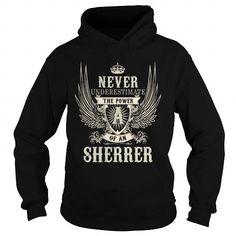 SHERRER SHERRERYEAR SHERRERBIRTHDAY SHERRERHOODIE SHERRERNAME SHERRERHOODIES  TSHIRT FOR YOU