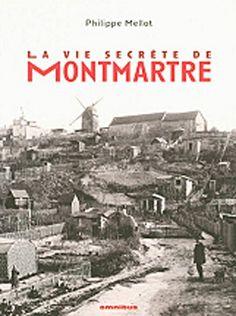 La vie secrète de Montmartre: Philippe Mello