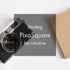PixaSquare starting!