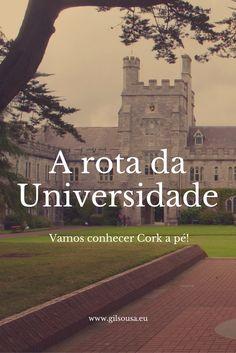 Conhecer a cidade de #Cork a pé, do centro à #Universidade