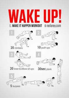 Wake up and make it happen workout