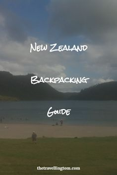Thinking of backpacking in New Zealand!? Then check out, my guide for some awesome tips!