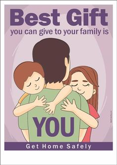 Superbe An Occupational Safety Poster Containing Safety Slogan : Best Gift You Can  Give To Your Family Is YOU.