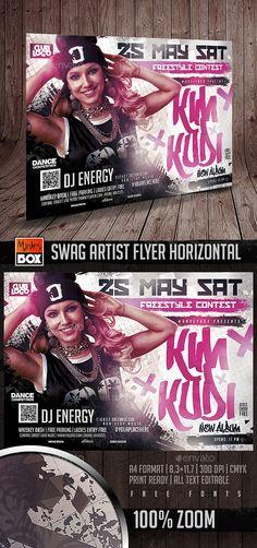 Swag Artist Flyer Horizontal Template PSD. Download here: http://graphicriver.net/item/swag-artist-flyer-horizontal/16255223?ref=ksioks
