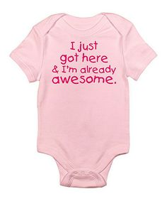 Take a look at this Petal Pink 'Already Awesome' Bodysuit - Infant by CafePress on #zulily today!