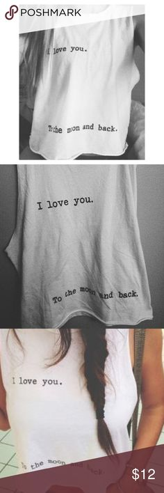 Brandy Melville tee 💓I Love You to the Moon and Back💓,tag was removed! Brandy Melville Tops Tank Tops
