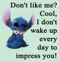 Funny True Quotes, Funny Relatable Memes, Cute Quotes, Funny Disney Jokes, Funny Minion Memes, Lilo And Stitch Quotes, Funny Teen Posts, Funny Phone Wallpaper, Snitch