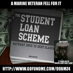 #usmc #veteran #gofundme #donate #studentloans #debt