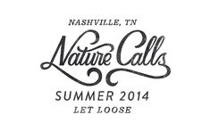 Nature Calls Logo >> Hand Lettering