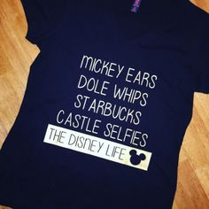 This Disney Life Shirt Says it All and More