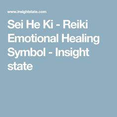 Sei He Ki - Reiki Emotional Healing Symbol - Insight state