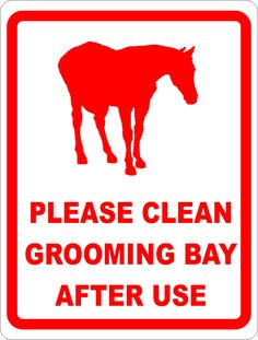 Please Clean Grooming Bay After Each Use Sign
