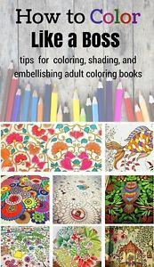 You probably learned how to color when you were a kid: stay inside the lines / trees are green / water is blue, etc. Now that you are all grown up, it's time to learn how to color like a grown up! Want...