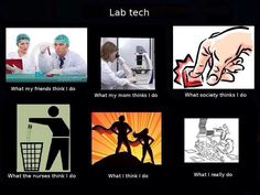 """Pinning this merely for the """"what nurses think i do"""" box! Luckily were in a pretty close knit hospital ; Science Geek, Weird Science, Science Humor, Science Cartoons, Laboratory Humor, Medical Laboratory Scientist, Lab Humor, Work Humor, Medical Lab Technician"""