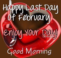 2~28~17 Good Bye February