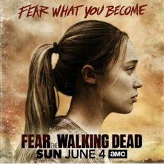 Fear the Walking Dead, Alicia Clarke Season 3 poster