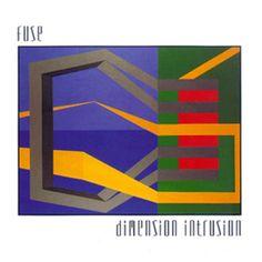 FUSE — Dimension Intrusion (1993) / Genre: Abstract, Techno, Ambient / LISTEN ► http://grooveshark.com/playlist/F+U+S+E+Dimension+Intrusion/43802907