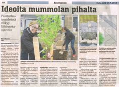 """""""Ideoita mummolan pihalta"""" Oulu-lehti 19.5.2012. Vinkkejämme trendeistä ja pihan suunnittelusta."""