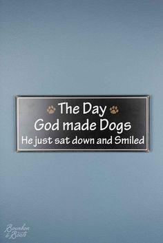 God Made Dogs Wood Decor