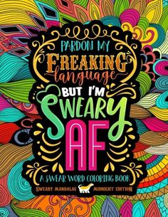 A Swear Word Coloring Book Midnight Edition Sweary Mandalas An Irreverent Hilarious Antistress Adult Colouring Gift Featuring