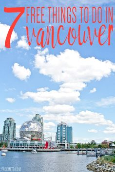 Vancouver can be expensive to visit, but there are lots of things to do for free! | packmeto.com