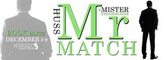 Mr. Match (The Mister Series #5) by Author J. A. Huss - Book Blitz & #Giveaway #win $250 #Amazon #GiftCard