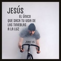 #JESUS El único que saca tu vida de las tinieblas a la luz
