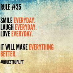 #rulestouplift #lifequotes #SS #everydayquotes #everday #smile #laugh #love